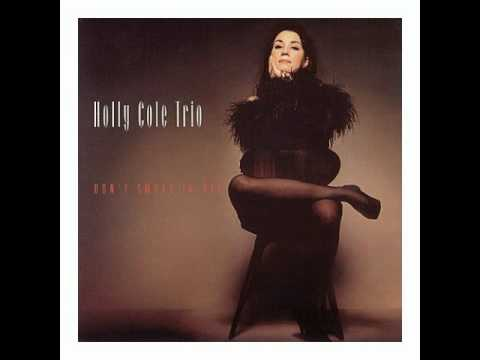 Holly Cole - Cry (If You Want To).avi