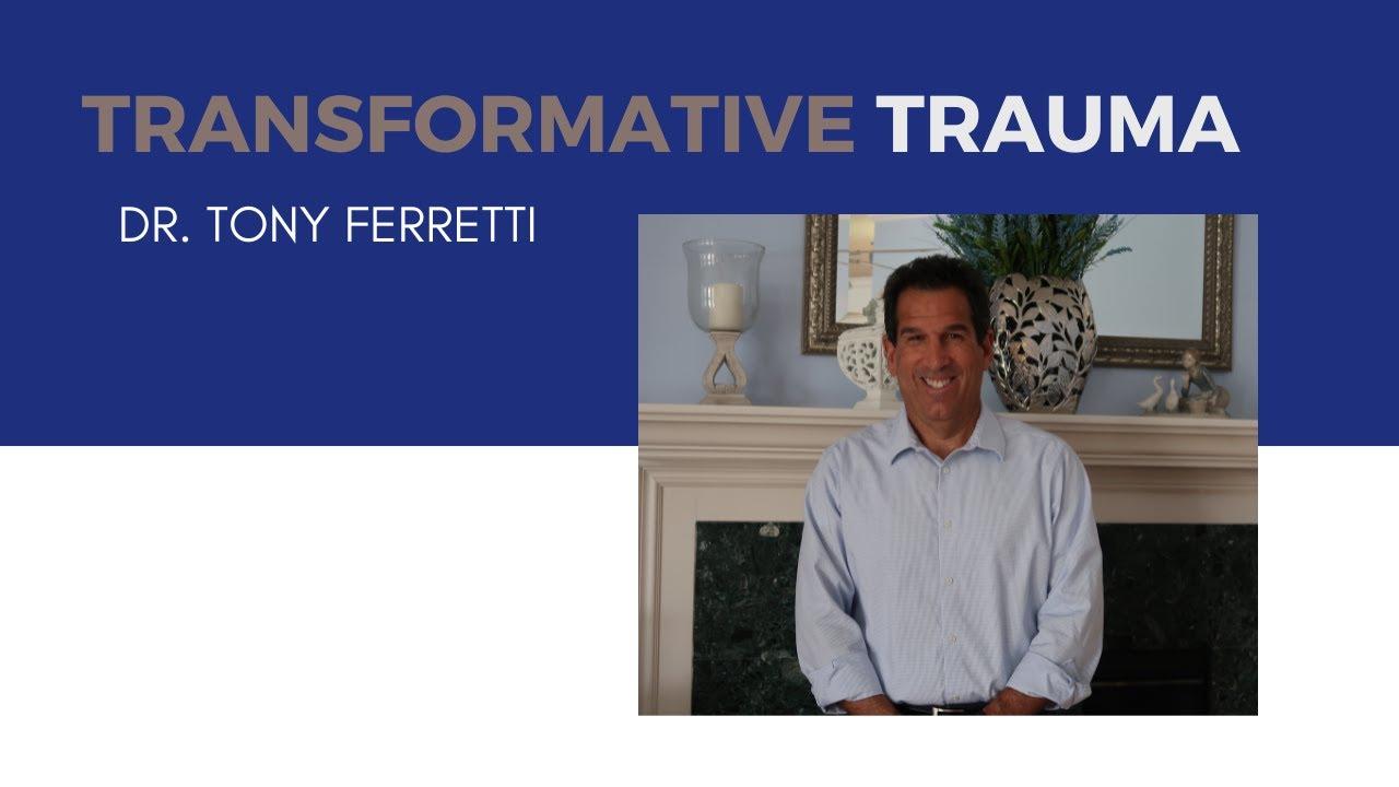 Transformative Trauma