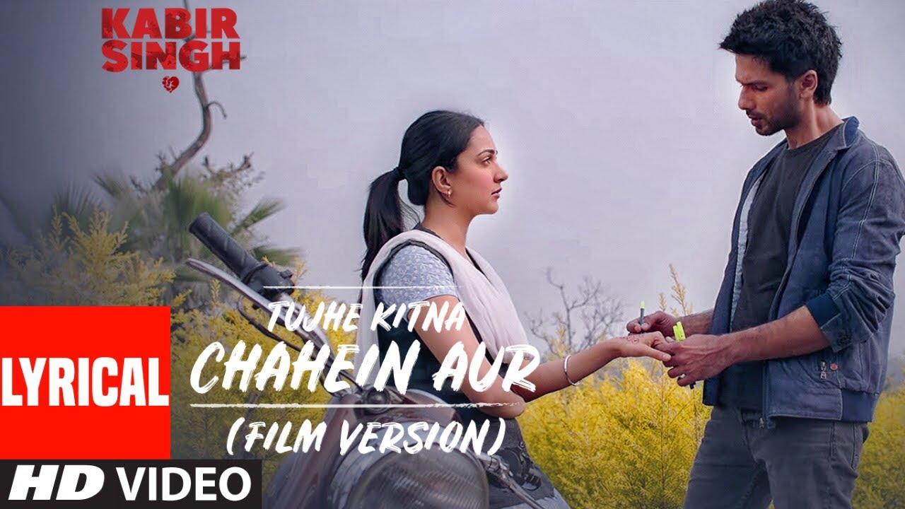 Tujhe Kitna Chahein Aur Lyrics Kabir Singh Jubin Nautiyal