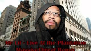 Mr. Lif ft MassiveThreat - Live at the Plantation