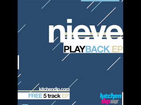 Nieve - Revolutionary Action - Playback EP - Kitchen Dip Recordings