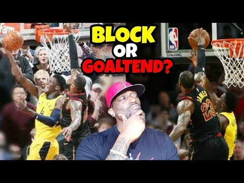 Nba Playoff Talk: Did Lebron James Block or Goaltend Victor
