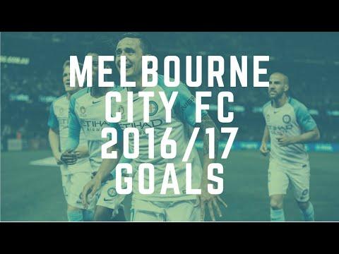 Melbourne City FC 2016/17 Season Goals