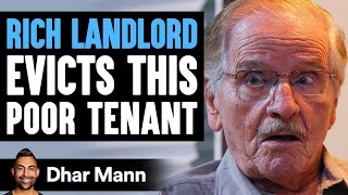 Rich Landlord Decides To Evict His Poor Tenant, Instantly Regrets It | Dhar Mann