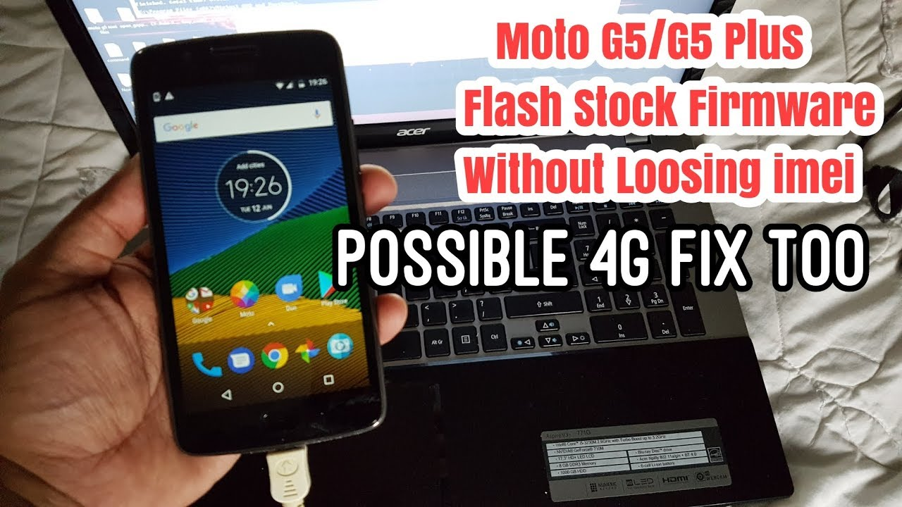 Moto G5 Downgrade Android 8 1-Stock Android 7 0 Without Losing imei Number