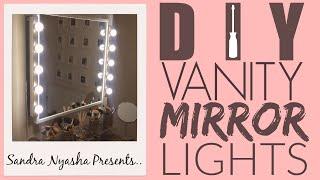 DIY Vanity Mirror With Lights [UNDER £100] | Sandra Nyasha