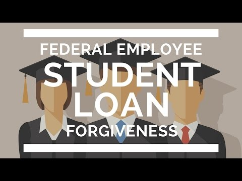 5 Truths on Federal Employee Student Loan Forgiveness