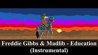 Freddie Gibbs & Madlib - Education (Instrumental) [reprod. PHONKstrumental]