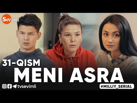MENI ASRA (o'zbek Serial) | МЕНИ АСРА (узбек сериал) 31-qism