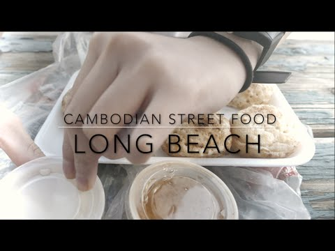 Come Along with Me | Cambodian Street Food | Long Beach
