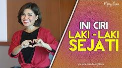 INI CIRI LAKI-LAKI SEJATI YANG WANITA CARI (Video Motivasi) | Spoken Word | Merry Riana