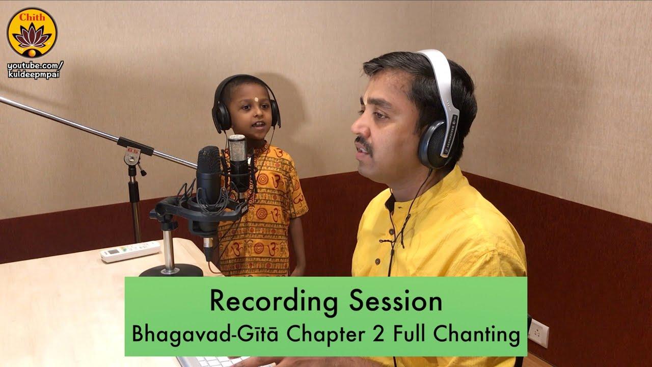 Recording Session   Bhagavad-Gītā Chapter 2 Full Chanting   Ishaan Pai & Kuldeep Pai