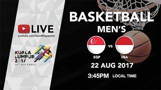 Basketball Mens Singapore vs Indonesia   29th SEA Games 2017