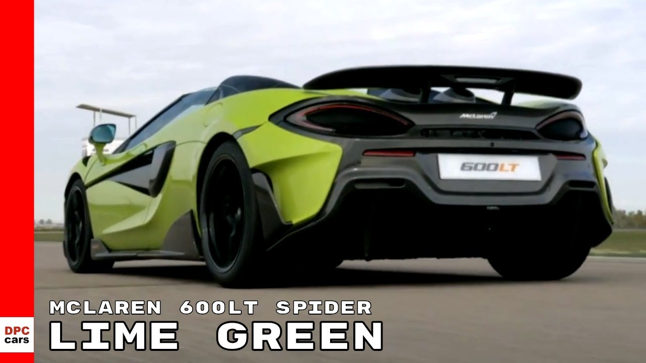 2020 Mclaren 600lt Spider Lime Green Youtube