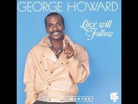 Love Will Follow [full cd]  ☊  GEORGE HOWARD