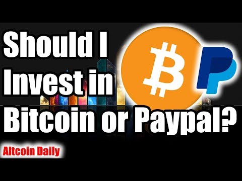 Is Bitcoin A Better Investment Than PayPal?? Is It Too Late To Invest In Bitcoin??