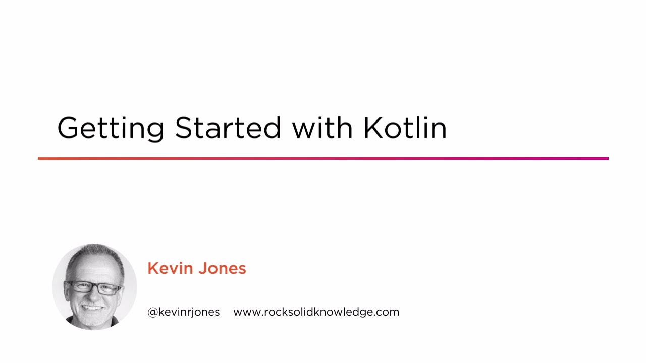 Getting Started with Kotlin | Pluralsight