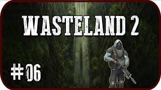 wasteland 2 hd 06 gameplay lets play deutsch german die hoffnung