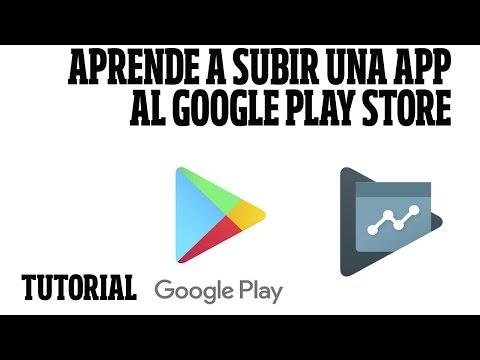Cómo subir una app al play store - tutorial android