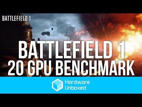 Battlefield 1 Benchmarks - 20 GPUs tested at 1080p, 1440p, & 4K!