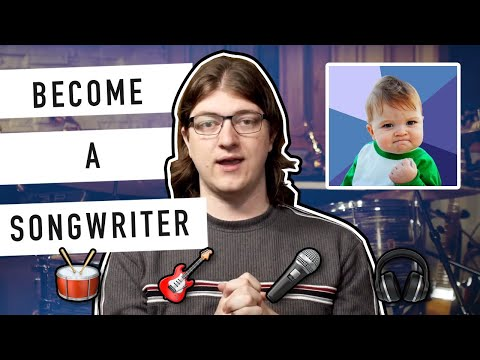How To Become A Songwriter (And Get Noticed By The Industry!)