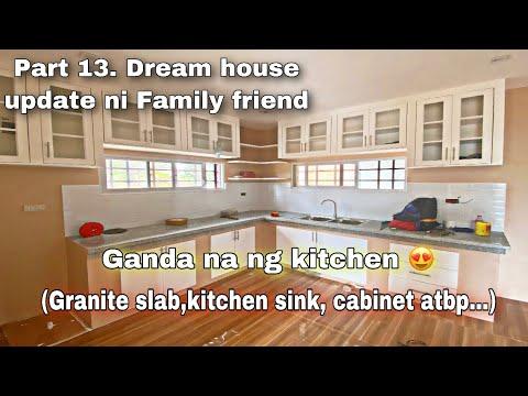 Part 13. Dream house update ni Family friend ( Ganda na ng Kitchen at Cr)