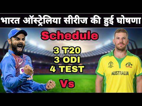 India Vs Australia Series 2020 | Confirm Schedule 3 T20, 3 ODI, 4 Test Match Series