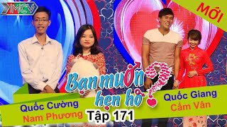 ban muon hen ho - tap 171  quoc cuong - nam phuong  quoc giang - cam van  29052016