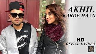 AKHIL NEW SONG - Karde Haan | Manni Sandhu | new panjabi song 2019 | N.S.Production's