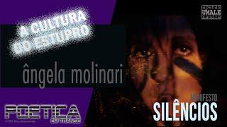 "Manifesto ""Silêncios"" por Ângela Molinari"