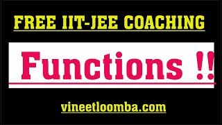 Introduction to Functions | JEE Main and Advanced | vineetloomba.com