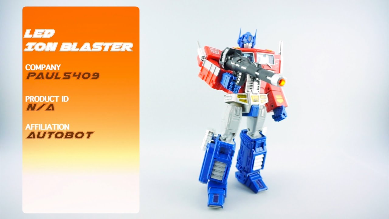 Transformers Review Custom Optimus Prime Led Ion Blaster P4l Reviews