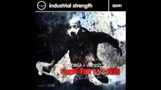 Satronica & Unexist - F**k the System (Tymon Remix) ISRD91