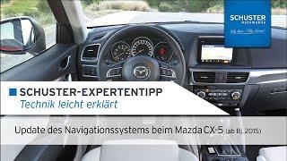 Update Navigationssystem Mazda CX-5 (ab Bj. 2015) - Schuster Automobile Tutorial