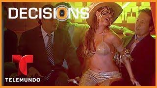 Decisions 🤔: Neglectful Husband, Stripper Wife! 💃👄💍   Full Episode   Telemundo English