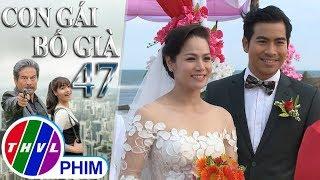 THVL | Con gái bố già - Tập 47[6]: Mọi người chúc phúc cho đám cưới của Kim Cương và Vĩnh An