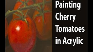 Painting Cherry Tomatoes with Acrylics