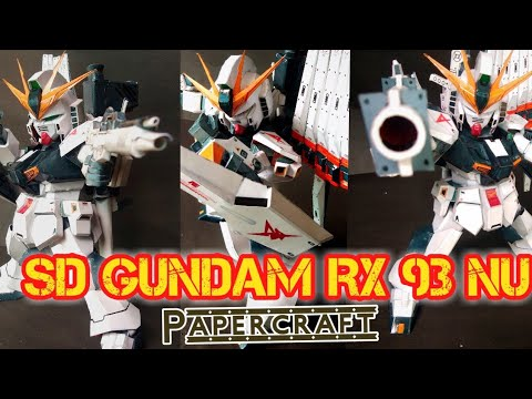 SD Gundam RX - 93 - NU Papercraft