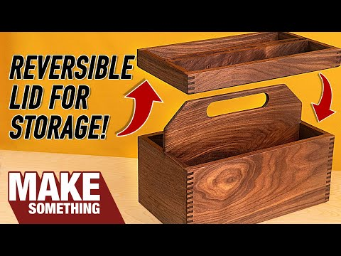 Easy Joinery Toolbox Tote With Reversible Lid | Woodworking Project