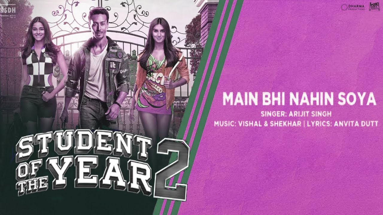 main bhi nahin soya lyrics soty 2