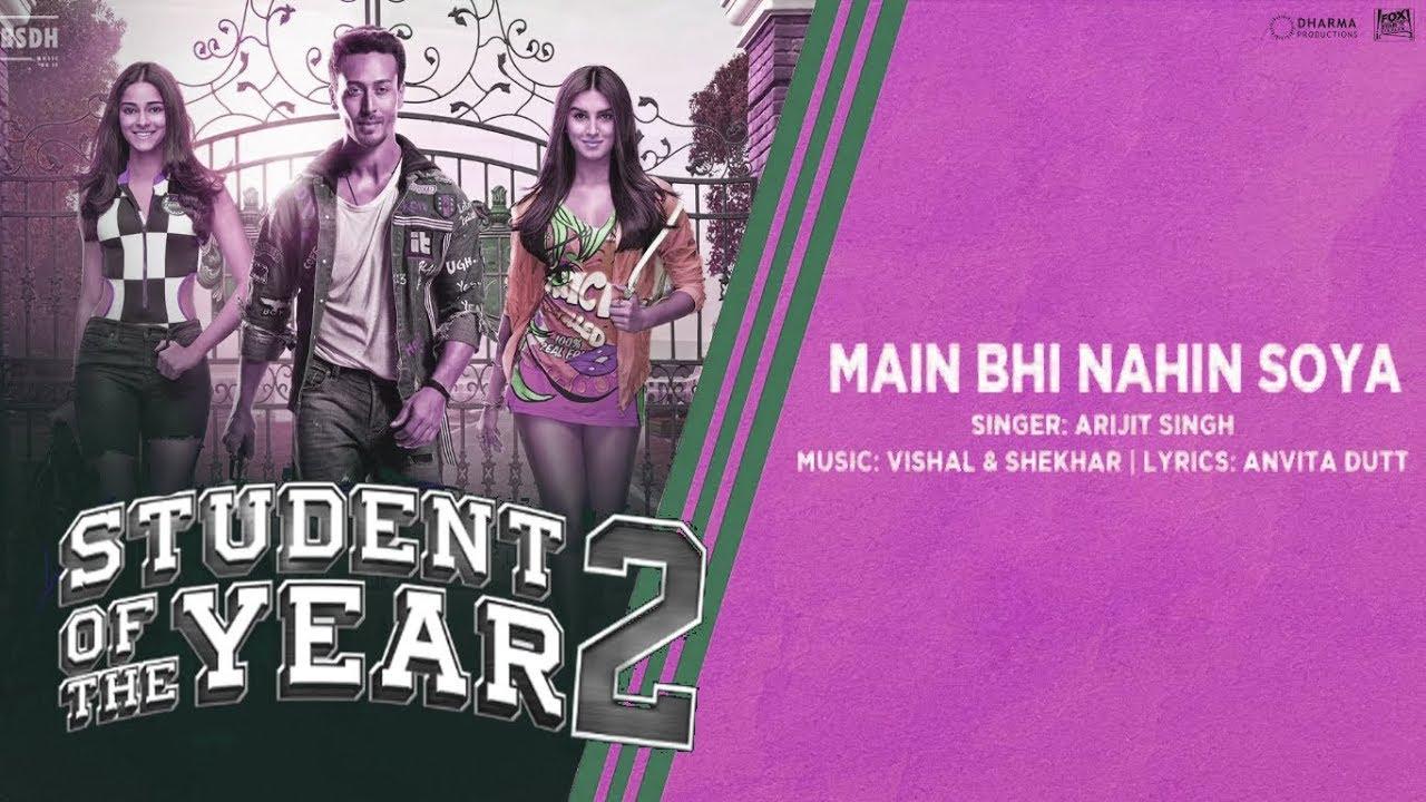 main bhi nahin soya lyrics soty 2