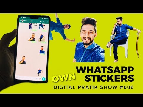 How to CREATE YOUR OWN WHATSAPP STICKERS FOR FREE in less than 3 minutes | #DigitalPratikShow 007