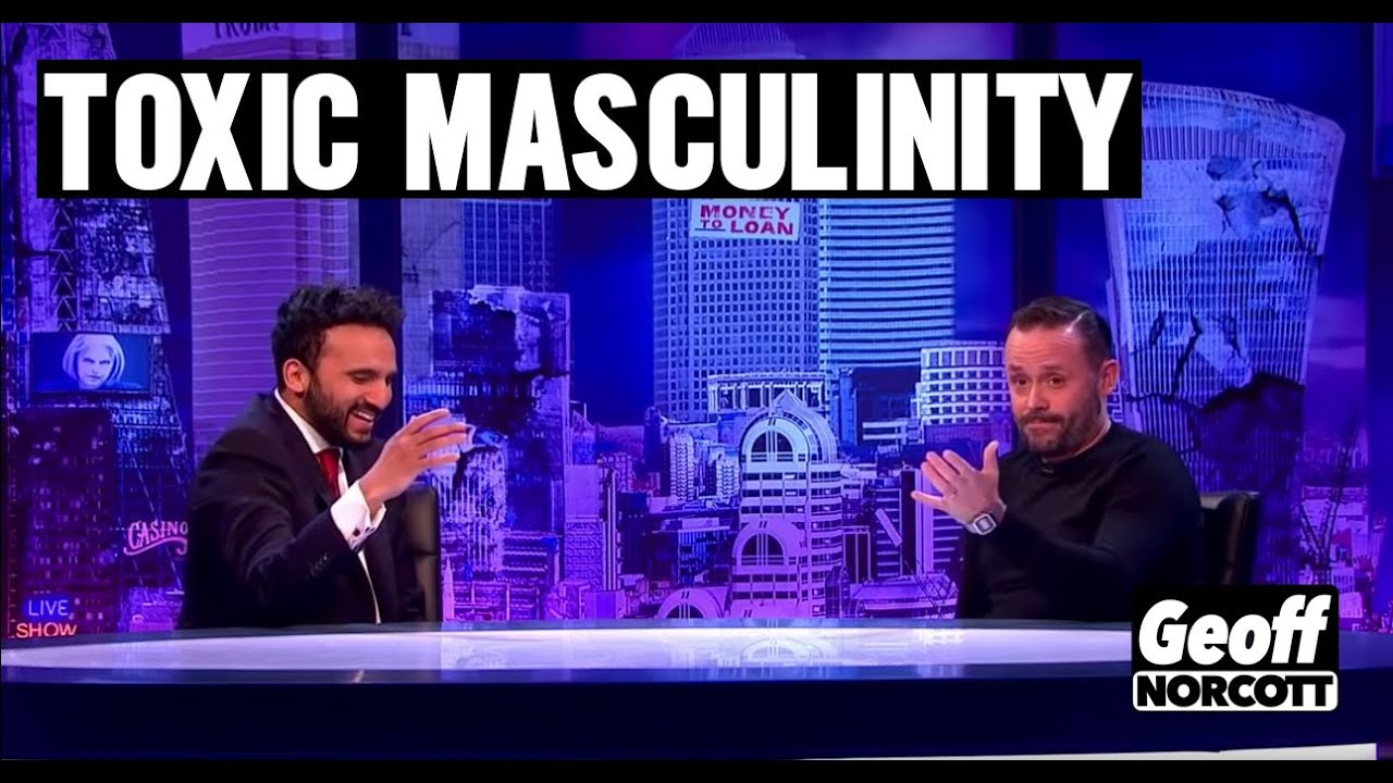 Toxic Masculinity | Geoff Norcott - YouTube