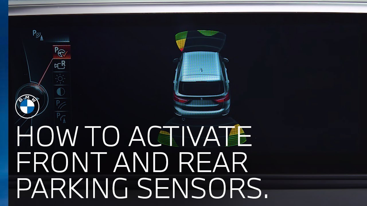 hight resolution of how do i activate the front rear parking sensors bmw uk
