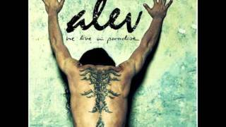 Alev - Time Will Show (We Live In Paradise)