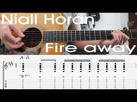 Fire Away, Niall Horan, Guitar Lesson, TAB, Tutorial, Chords, How to play