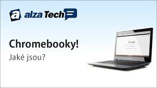 K čemu jsou chromebooky? - AlzaTech #59