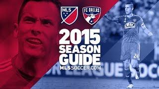 FC Dallas team preview   2015 MLS Guide