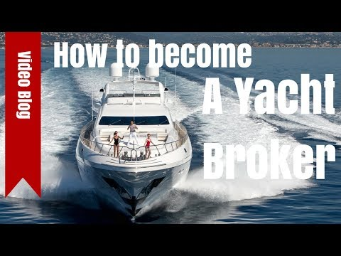How to be a Yacht Broker...and other Questions.