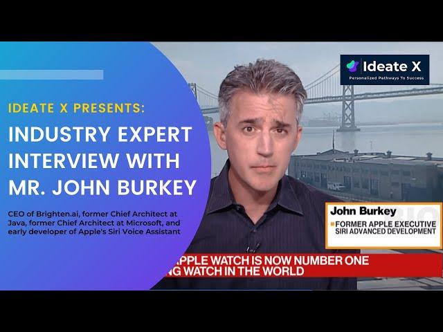 Industry Expert Interview w/ Mr. John Burkey, CEO of Brighten.ai